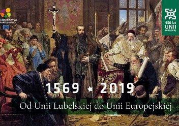 Świętujemy 450. lecie uchwalenia Unii Lubelskiej