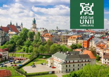 """450-lecie Unii Lubelskiej 1569 – 2019 """"Od Unii Lubelskiej do Unii Europejskiej"""" św. Jan Paweł II"""